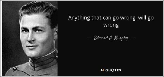 quote-anything-that-can-go-wrong-will-go-wrong-edward-a-murphy-106-88-56